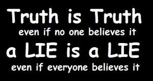Truth is Knowable By Its Very Existence.